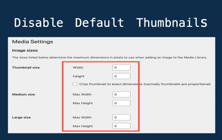 Disable Default Thumbnails