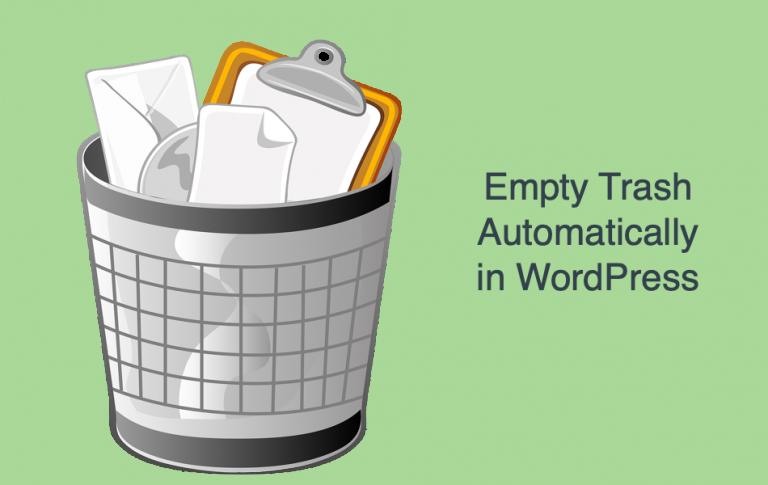 Empty Trash Automatically in WordPress